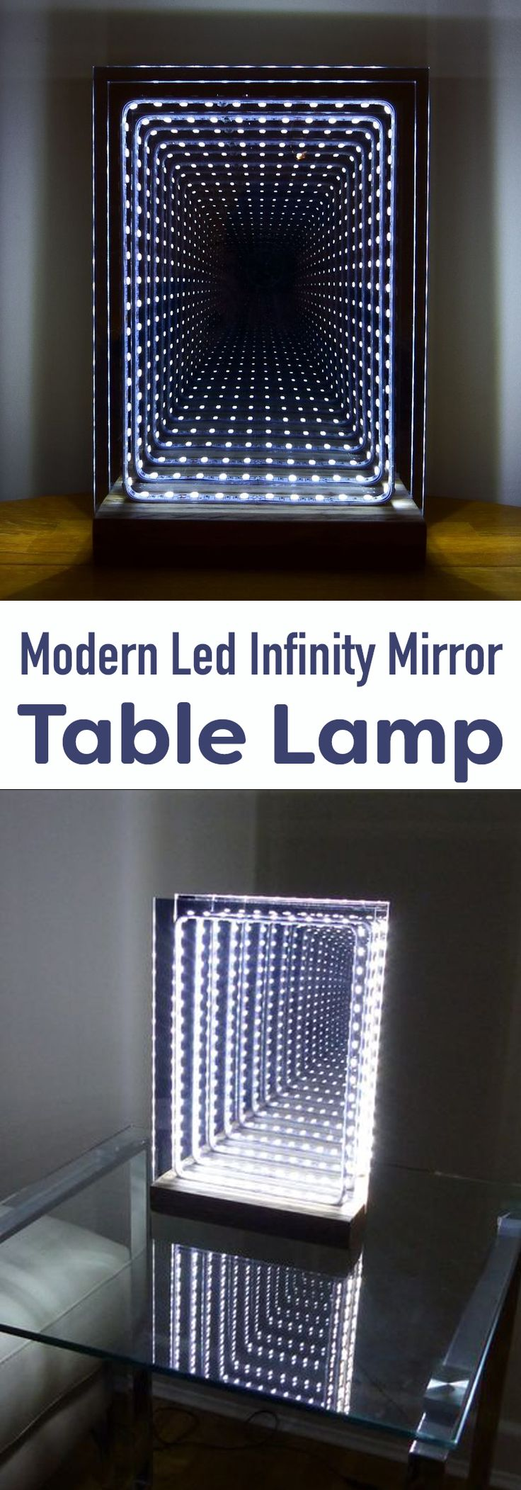 How to make a modern styled infinity mirror, which also works really well as a table lamp and looks fantastic.