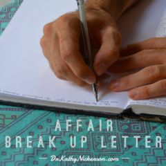 Wondering how to end an affair? Use this sample break up letter to make your own letter, then send send to the affair partner to end the affair for good.