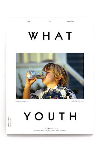 What Youth - Issue Six // magazine cover design *Liking the Layout and typography*