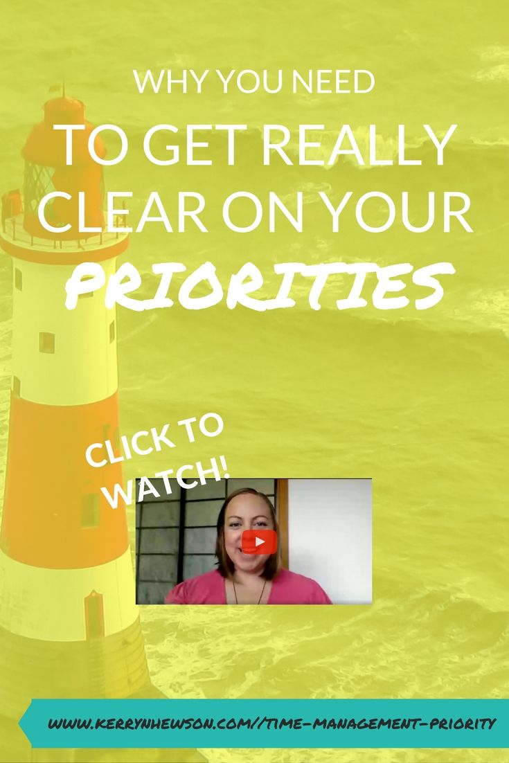 Learn Why You Need To Get Really Clear On Your Priorities (And How To Start) - Solving All of Your Time Management Problems - Part Three