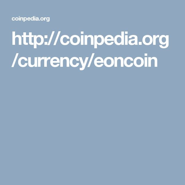 http://coinpedia.org/currency/eoncoin