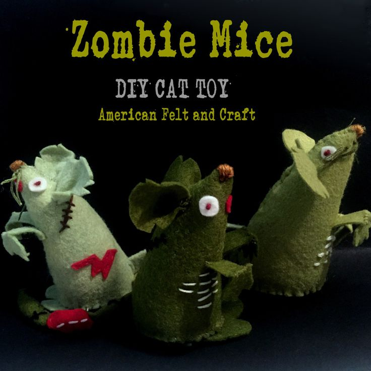 Zombie Felt Mice - diy cat toy