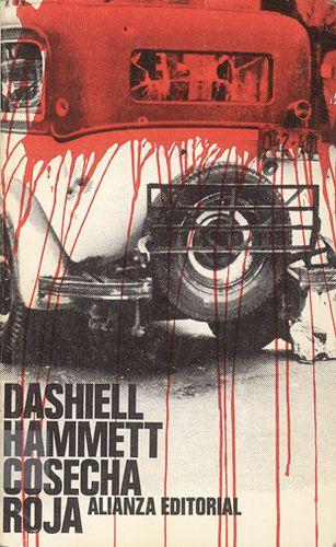 "Cover design: Daniel Gil. (Spanish edition of ""Red Harvest,"" by Dashiell Hammett. Alianza Editorial.)"