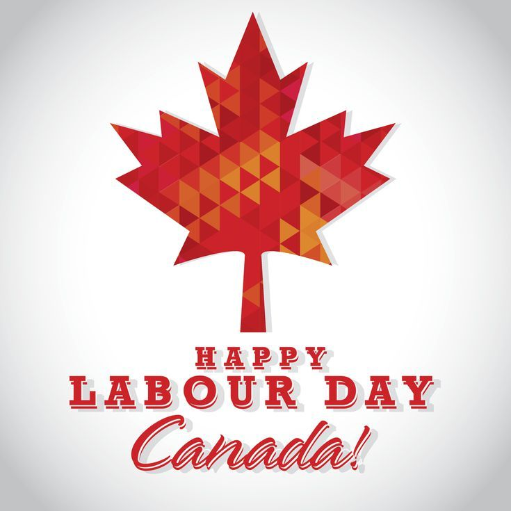 What You Should Expect In Toronto On Labour Day Labour Day Happy Labor Day Labour Day Canada