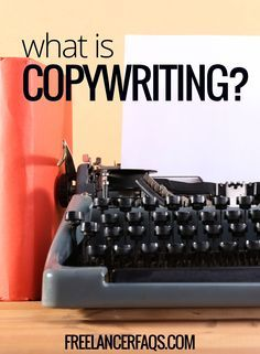 Are you a new freelance writer and wondering what copywriting is all about?