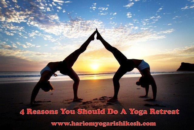 4 Reasons You Should Do A Yoga Retreat