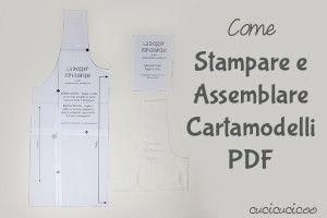 Come stampare e assemblare cartamodelli PDF, per prepararli prima di tagliare il tessuto!   www.cucicucicoo.com