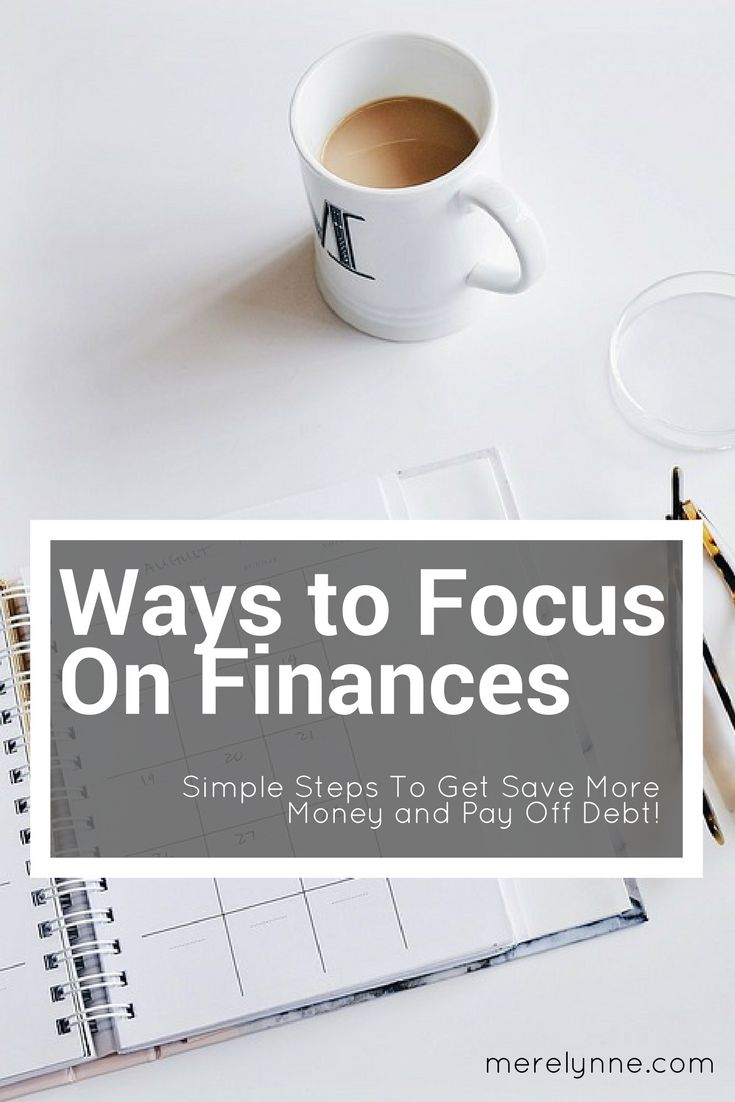 focus on finances - tips on how to save more money