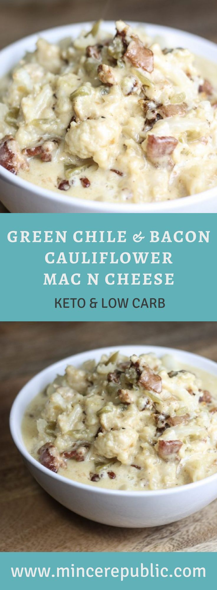 Green Chile & Bacon Cauliflower Mac n Cheese Recipe   An easy #lowcarb and #keto friendly macaroni and cheese recipe!   mincerepublic.com
