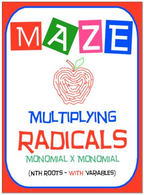 """Maze - Radicals - Multiplying (Mono nth root by Mono nth root) - With Var from nevergiveuponmath on TeachersNotebook.com -  (3 pages)  - This activity is a good review of understanding how to """"Multiply Radicals"""" ."""