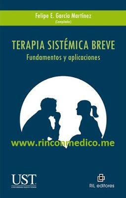 http://rinconmedico.me/terapia-sistemica-breve-fundamentos-y-aplicaciones.htm