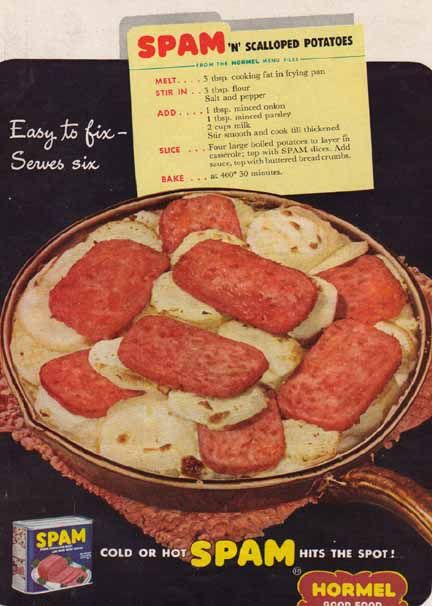 Hormel Spam Recipes | Bamboo Trading: SPAM and Scalloped Potatoes 1949 Hormel Ad, Food ...