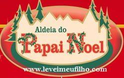 LEVEI MEU FILHO: ALDEIA DO PAPAI NOEL – GRAMADO- RS