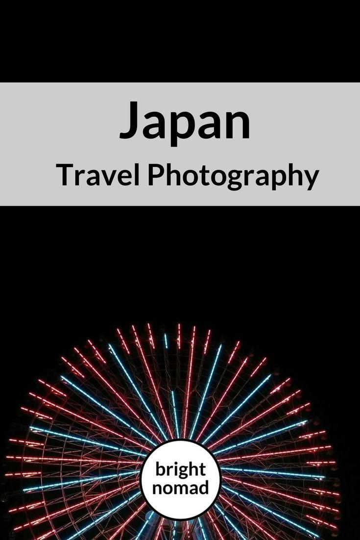 Reisefotografie: Erinnerungen aus Japan   – TRAVEL TIPS