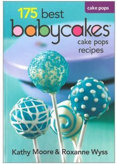 Babycakes Cake Pop Tips And Tricks