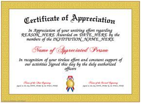 Appreciation - Here is our free Appreciation Certificate for you to download and print. Make your own printable Certificates of Appreciation that you can use to give to a person, who has achieved above and beyond the call of duty. http://www.certificatefun.com/certificates/awards/appreciation/