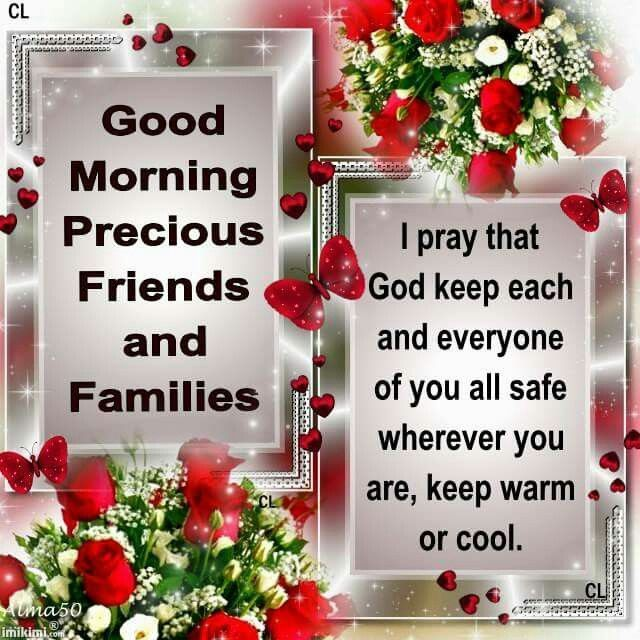 Good Morning Precious Friends And Families morning good morning morning quotes good morning quotes good morning friend quotes good morning greetings