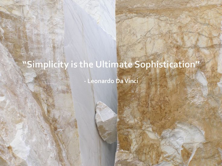 Stone is simple, its strong and it can last lifetimes, it is the most natural and beautiful building material.  #design #stone #rock #inspirationalquote #quote #inspiration #beautifulstone #natural #naturalstone #davinci #art #designideas #artquotes #marble #uncutmarble #simplicity #sophistication #ultimatestone