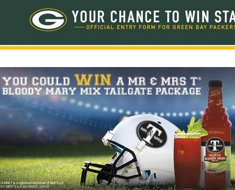 Enter to win $1,280.00 in Twenty cases Mr. & Mrs. T Bloody Mary Mix; tailgate package including a tent and cooler; autographed football signed by a Packers player; $50 Packers Pro Shop Gift Card; and two passes to the Packers Hall of Fame! Open to WI...