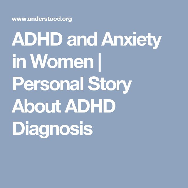 ADHD and Anxiety in Women | Personal Story About ADHD Diagnosis