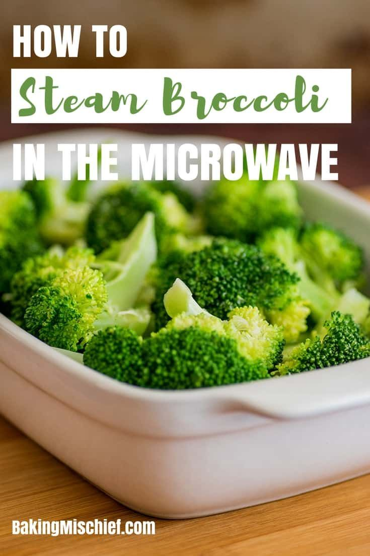 How To Steam Broccoli In The Microwave A Quick Step By Step Tutorial Cookingtutorial Brocc How To Cook Broccoli Steamed Broccoli Cooking Fresh Broccoli