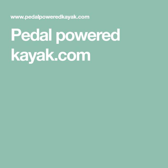 Pedal powered kayak.com