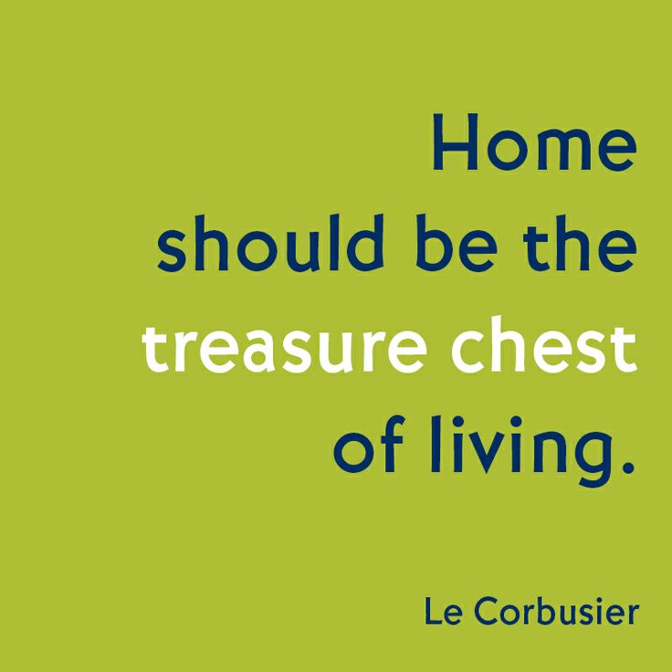 Home Quote by Architect Le Corbusier