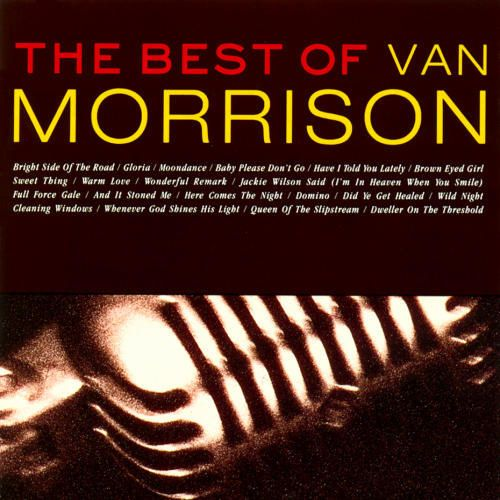 Van Morrison Greatest Hits | Published February 17, 2009 at 500 × 500 in Love Songs