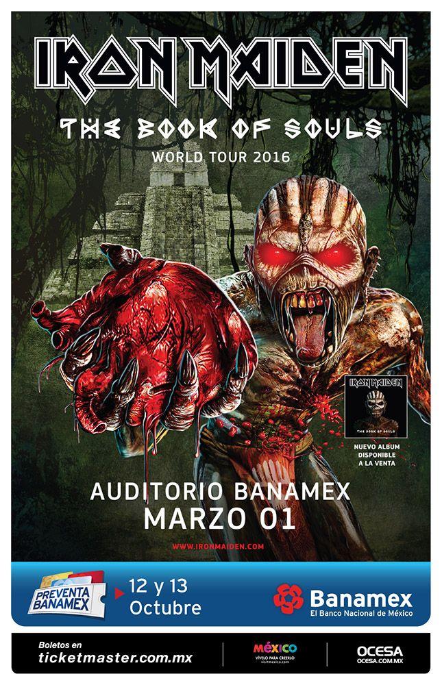 Iron Maiden, 1 de marzo, Auditorio Banamex Monterrey #BookOfSoulsMx