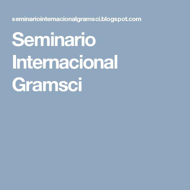 Seminario Internacional Gramsci