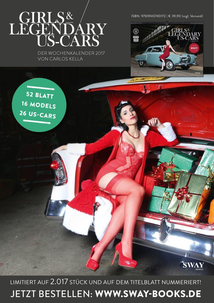 """Unsere Weihnachtsfrau Sally Laza und ein Chevrolet Bel Air von 1956 im """"Girls & legendary US-Cars"""" 2017 Kalender von Carlos Kella / SWAY Books (H&MU by Kavaliere & Stadtschönheiten, Danke an Wolfgang & Moni, SH-DESSOUS, Ars Vivendi AG und Cruising Cars)"""