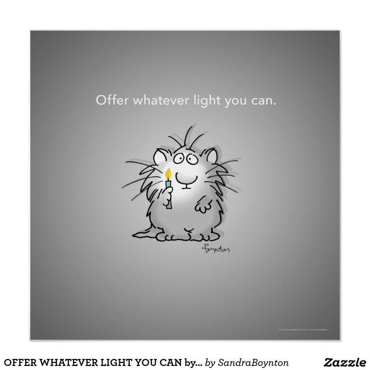 """An uncertain cat in an uncertain world, holding a candle, hoping for illumination. Adorable poster featuring a cute kitty with the quote """"Offer Whatever Light You Can"""". #animal #hope #cats"""