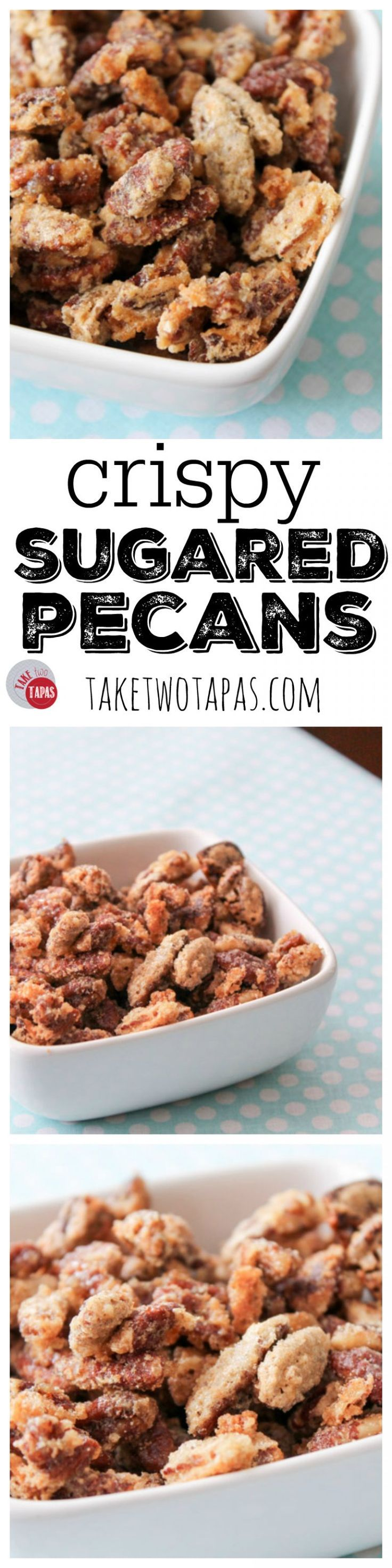 Crispy Sugared Pecans are a sweet and crunchy snack that is great to top your yogurt, your ice cream, or just to eat by the handful. Crispy Sugared Pecans Recipe | Take Two Tapas
