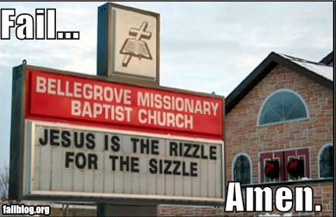 Jesus is the Rizzle for the sizzle...: Giggle, Jesus, Christmas, Funny Stuff, Funnies, Humor, Hilarious, Funny Church Signs