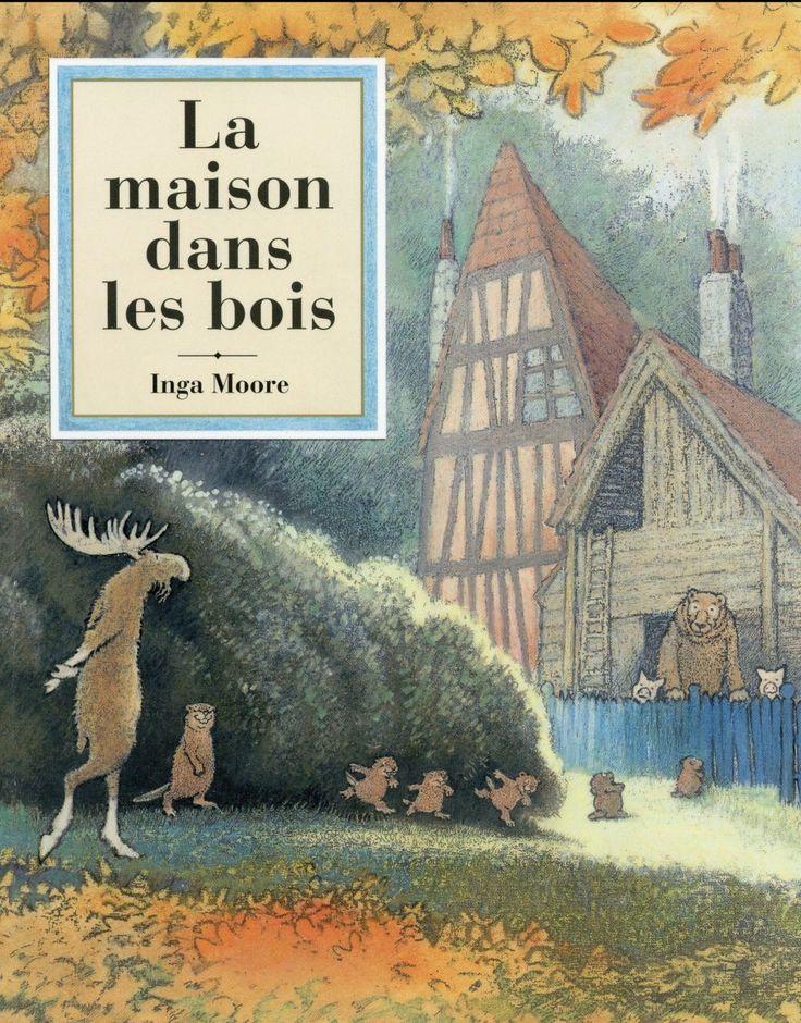 La maison dans les bois - Inga Moore - Ecole Des Loisirs - Poche - Vivement Dimanche LYON