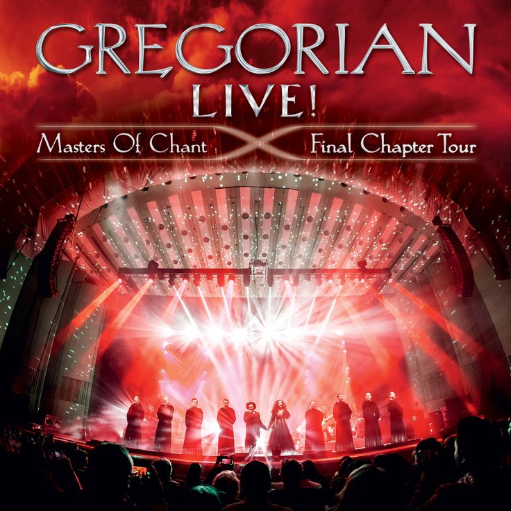 Gregorian | LIVE! Masters Of Chant-Final Chapter Tour