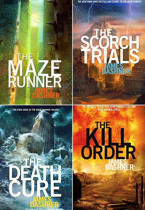 maze runner series - [ The Maze Runner , The Scorch Trials , The Death Cure , The Kill Order ] by James Dashner