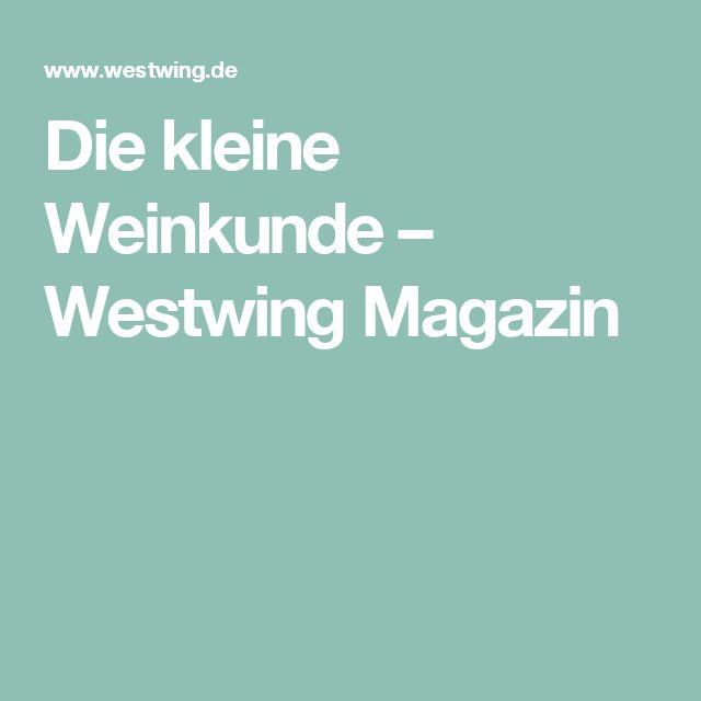 Die kleine Weinkunde – Westwing Magazin