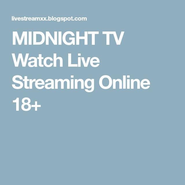 MIDNIGHT TV Watch Live Streaming Online 18+
