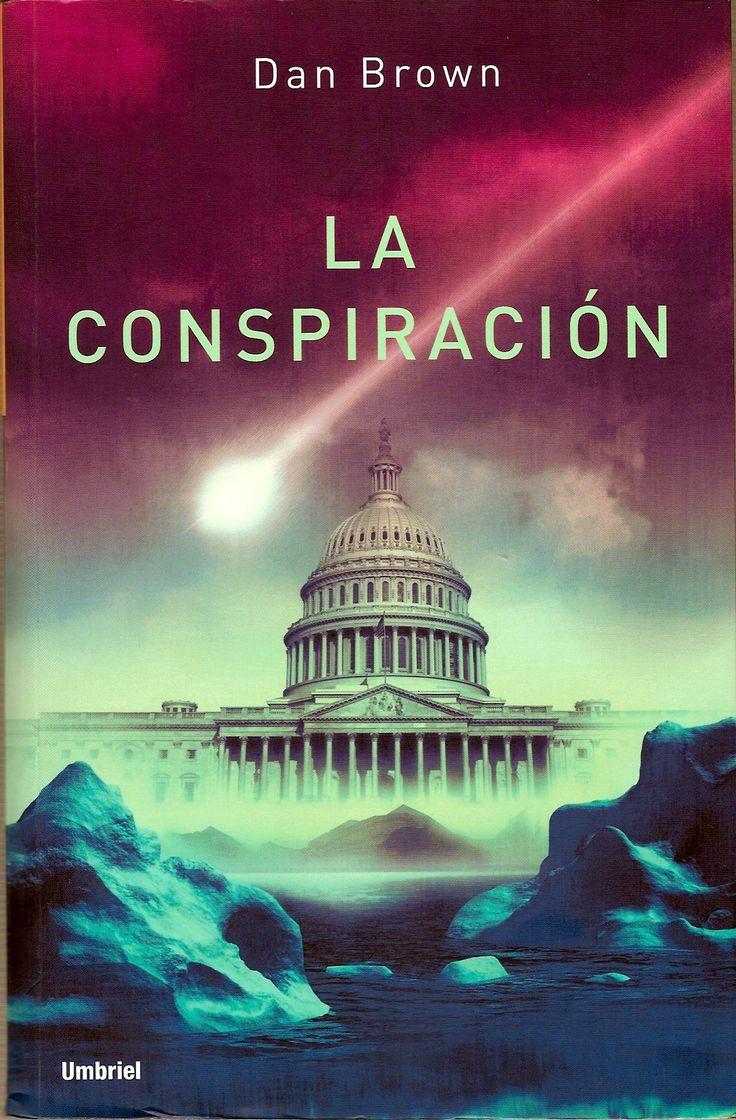 La Conspiracion-Dan Brown; terminado 26 de julio de 2013