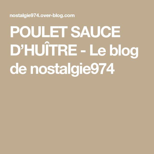 POULET SAUCE D'HUÎTRE - Le blog de nostalgie974