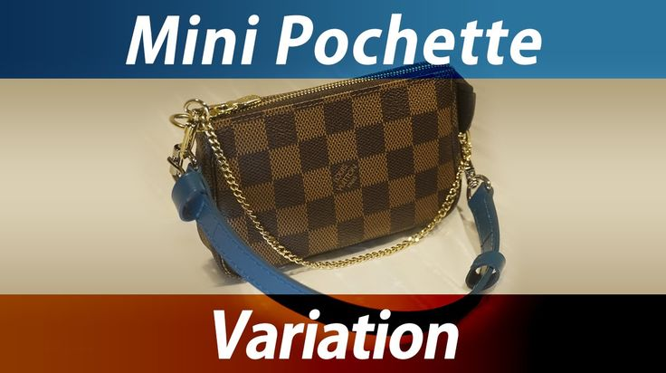 Louis Vuitton Mini Pochette variation ♬