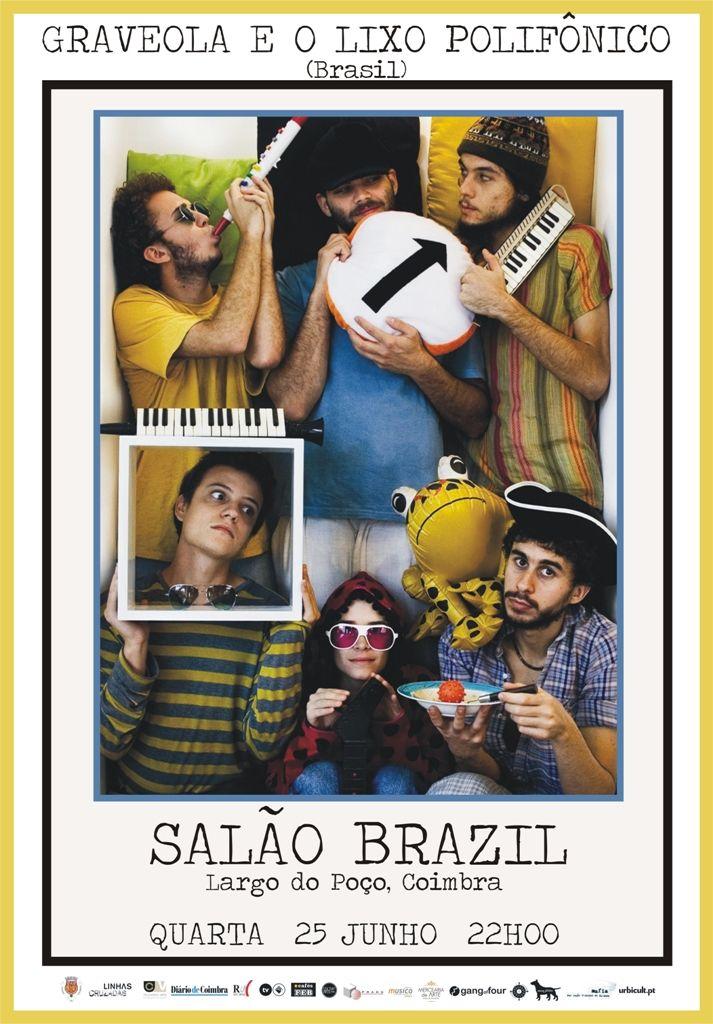 Graveola e o Lixo Polifônico (Brasil)   25 Junho 2014