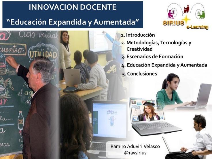 educacion-expandida-y-aumentada by Ramiro Aduviri Velasco via Slideshare