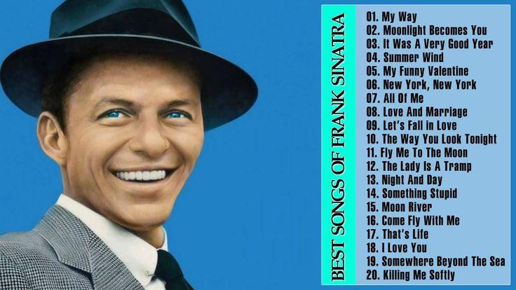Frank Sinatra Greatest Hits   Frank Sinatra Best Songs Of   Frank Sinatr...