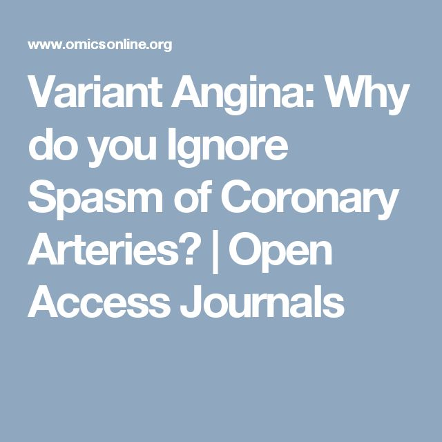 Variant Angina: Why do you Ignore Spasm of Coronary Arteries? | Open Access Journals
