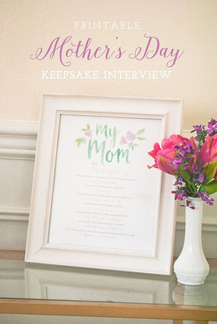 best images about mother s day ideas interview printable mother s day keepsake interview we have a version for grandma