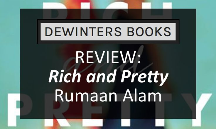 "Rich and Pretty | Rumaan Alam  ""Life, life is funny."" #BookReview"