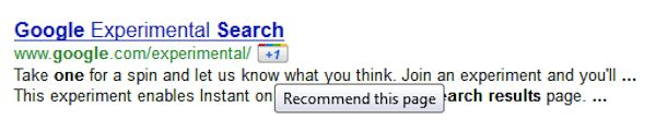 Recommending a search result at Google    search results aren't restricted to being passive vessels for communicating information. Quite the contrary: they can become active elements, inviting interaction and direct manipulation. At Google, for example, we can recommend a particular result and share it with colleagues by using the '+1' button.