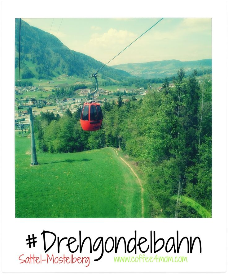 Sattel-Mostelberg #coffee4mom #drehgondelbahn